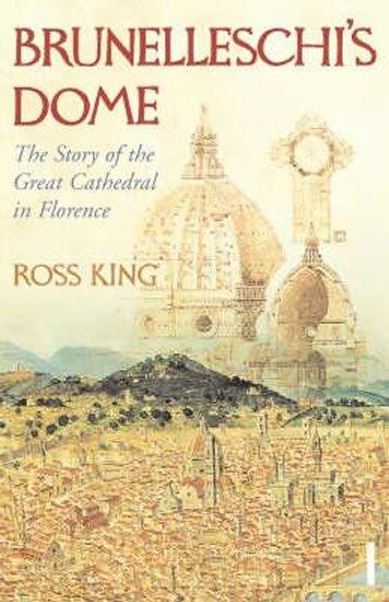 King Ross: Brunelleschi´s Dome