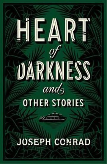Conrad Joseph: Heart of Darkness and Other St