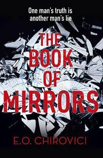 Chirovici Eugen Ovidiu: The Book of Mirrors