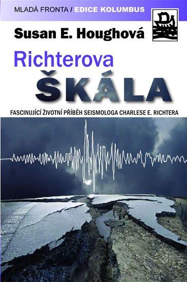 Hough Susan F.: Richterova škála - Fascinující životní příběh seismologa Charlese F. Richte