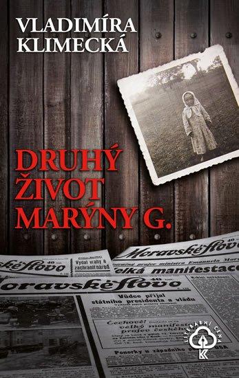 Klimecká Vladimíra: Druhý život Marýny G.