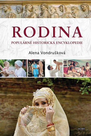 Vondrušková Alena: Rodina - Populární historická encyklopedie