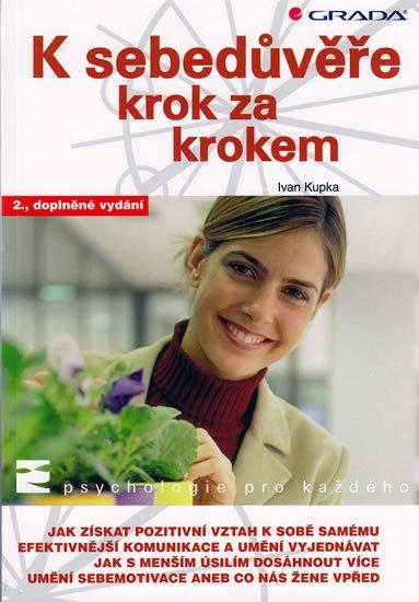 Kupka Ivan: K sebedůvěře krok za krokem - 2. vydání