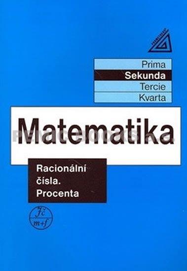 Herman J. a kolektiv: Matematika pro nižší ročníky víceletých gymnázií - Racionální čísla a proce