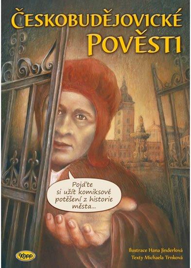 Trnková Michaela: Českobudějovické pověsti