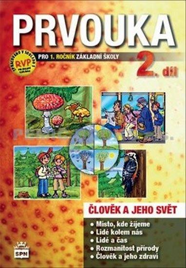 neuveden: Prvouka pro 1.ročník základní školy - Pracovní učebnice 2. díl