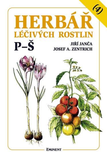 Janča Jiří, Zentrich Josef A.,: Herbář léčivých rostlin 4 (P - Š)