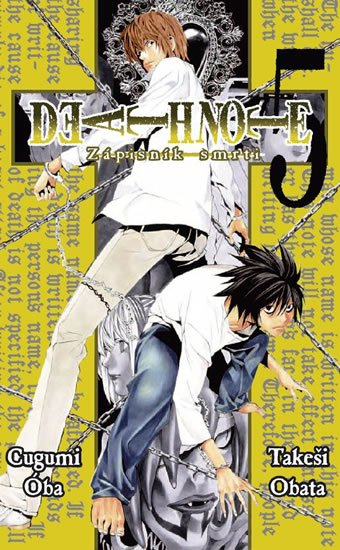 Oba Cugumi, Obata Takeši,: Death Note - Zápisník smrti 5