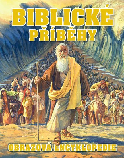 neuveden: Biblické příběhy - Obrazová encyklopedie