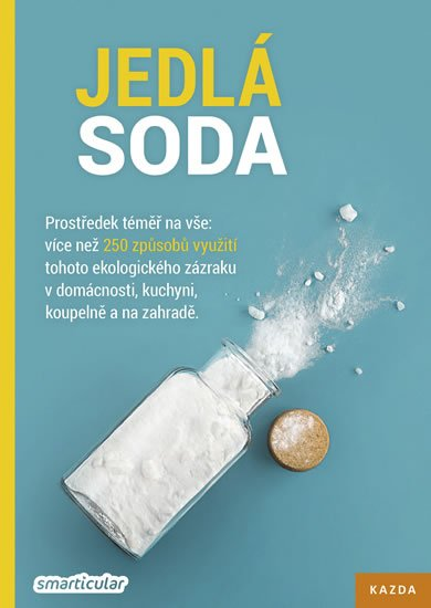 Tým smarticular.net: Jedlá soda - Prostředek téměř na vše