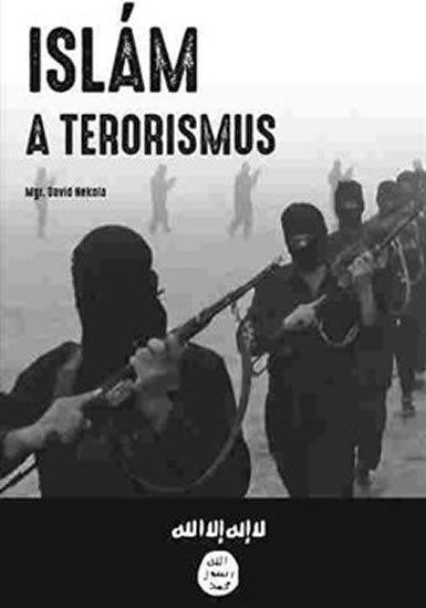 Nekola David: Islám a terorismus