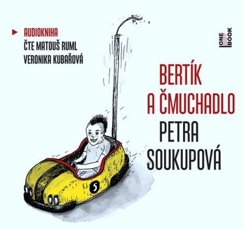 Soukupová Petra: Bertík a čmuchadlo - CDmp3