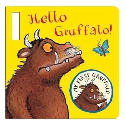 Donaldson Julia: My First Gruffalo: Hello Gruffalo! Buggy Book