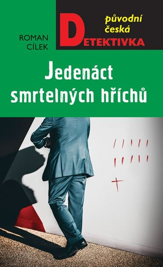 Cílek Roman: Jedenáct smrtelných hříchů