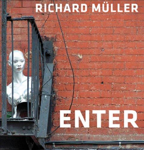 neuveden: Richard Müller – Enter