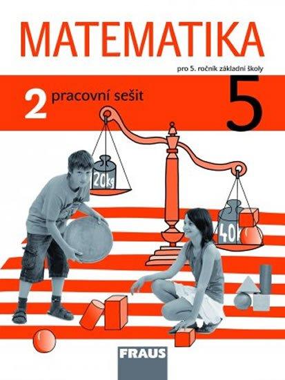 kolektiv autorů: Matematika 5/2 pro ZŠ - pracovní sešit