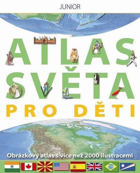 neuveden: Atlas světa pro děti - Obrázkový atlas s více než 2000 ilustracemi