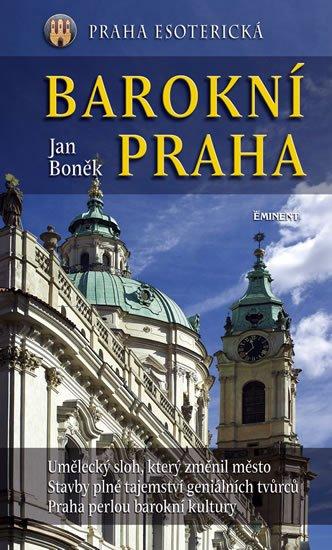 Boněk Jan: Barokní Praha