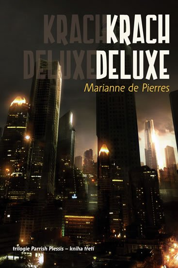 Pierres Marianne de: Parrish 3 - Krach Deluxe