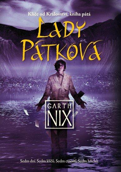 Nix Garth: Klíče od Království 5 - Lady Pátková