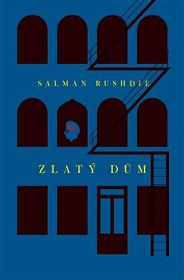 Rushdie Salman: Zlatý dům
