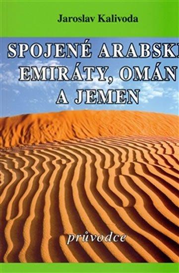 Kalivoda Jaroslav: Spojené arabské emiráty, Omán a Jemen