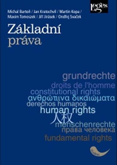 Bartoň Michal, Kratochvíl Jan, Kopa Martin, Tomoszek M., Jir: Základní práva