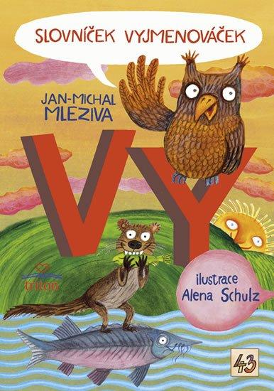 Mleziva Jan-Michal: Slovníček Vyjmenováček VY