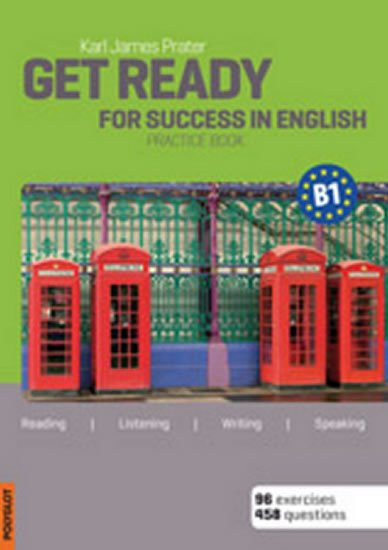 Prater Karl James: Get Ready for Success in English B1