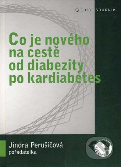 Perušičová Jindřiška: Co je nového na cestě od diabezity po kardiabetes