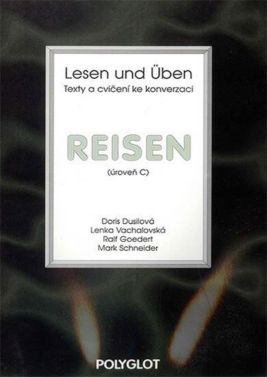 neuveden: Lesen und Üben - Reisen - úroveň C