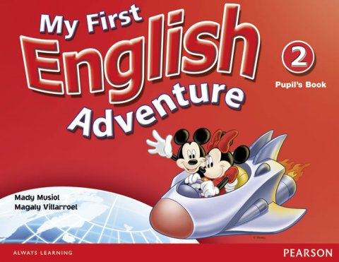 Musiol Mady: My First English Adventure 2 Pupil´s Book
