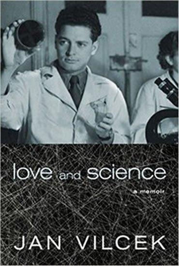 Vilček Ján: Love and Science