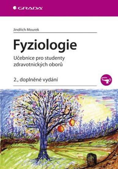 Mourek Jindřich: Fyziologie - Učebnice pro studenty zdravotnických oborů