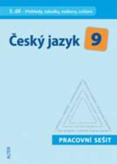 kolektiv autorů: Český jazyk 9/III. díl - Přehledy, tabulky, rozbory, cvičení