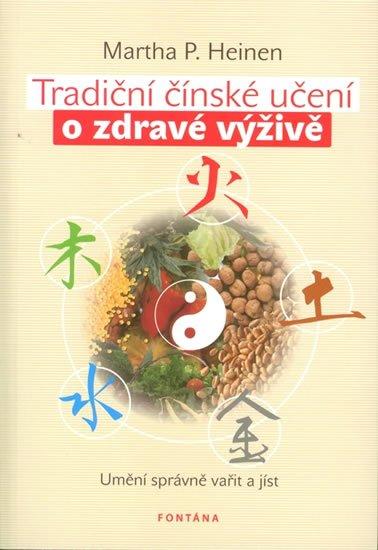 Heinen Marhta: Tradiční čínské učení o zdravé výživě