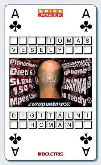 Veselý Tomáš: Digitální román