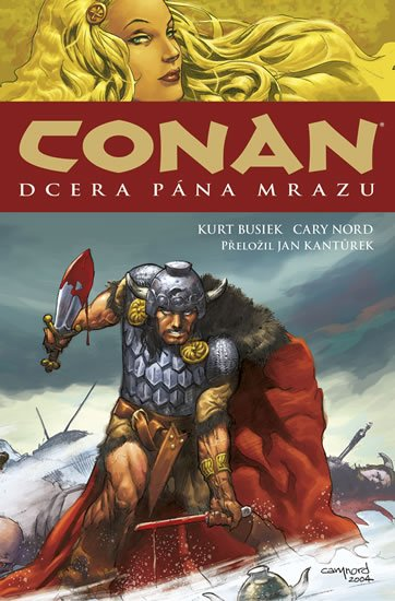 Busiek Kurt, Nord Cary,: Conan 1: Dcera pána mrazu