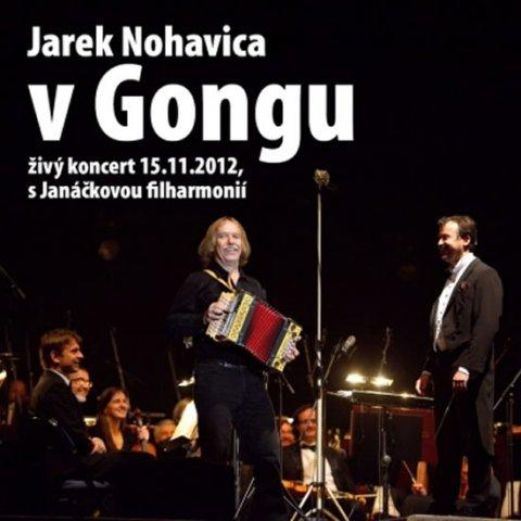 Nohavica Jaromír: Jaromír Nohavica: V Gongu CD