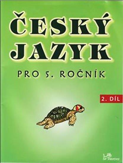 Mikulenková Hana: Český jazyk pro 5. ročník - 2.díl