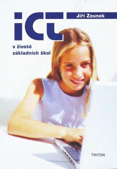 Zounek Jiří: ICT v životě základních škol