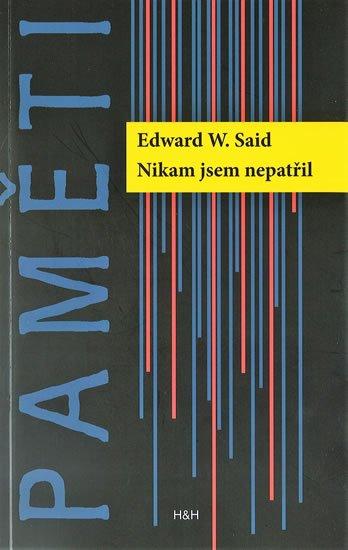 Said Edward W.: Nikam jsem nepatřil