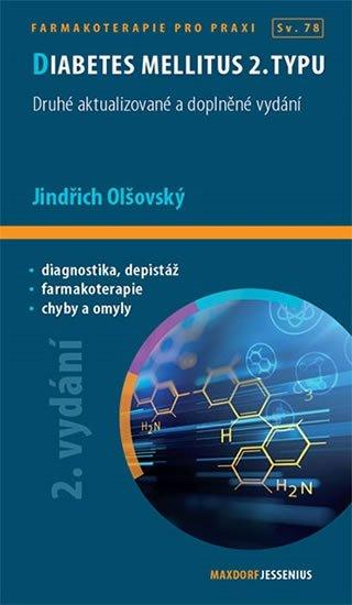 Olšovský Jindřich: Diabetes mellitus 2. typu