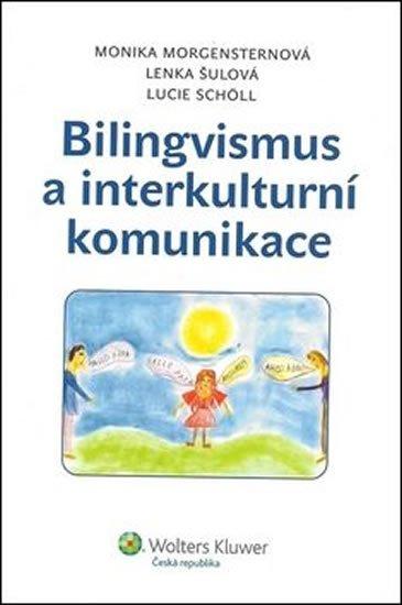 Morgensternová Monika: Bilingvismus a interkulturalita