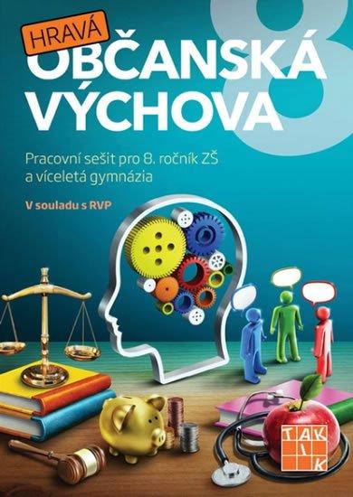 neuveden: Hravá občanská výchova 8 - pracovní sešit