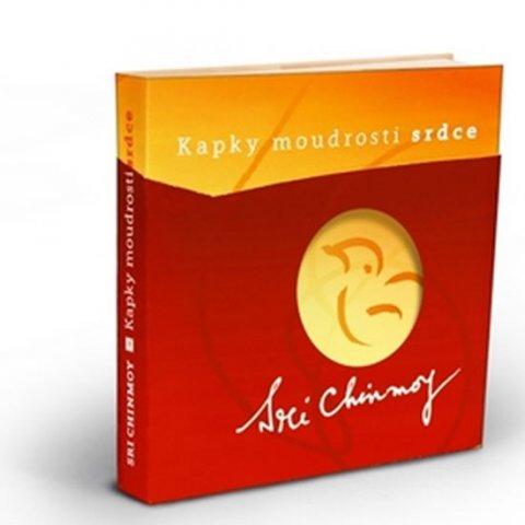 Cinmoy Sri: Kapky moudrosti srdce - Výběr ze stejnojmenné série dárkových karet, díly I