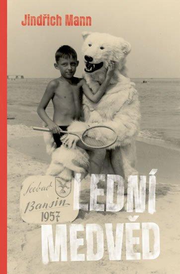 Mann Jindřich: Lední medvěd
