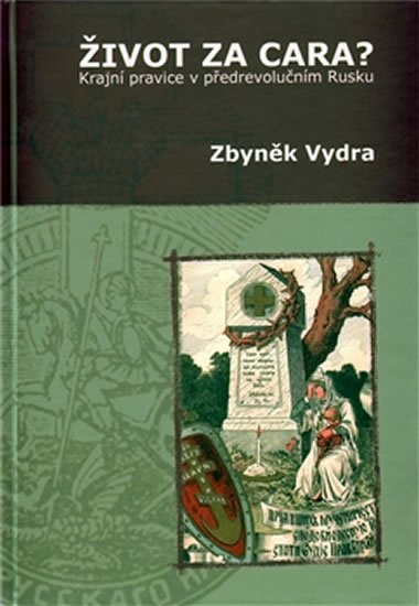 Vydra Zbyněk: Život za cara