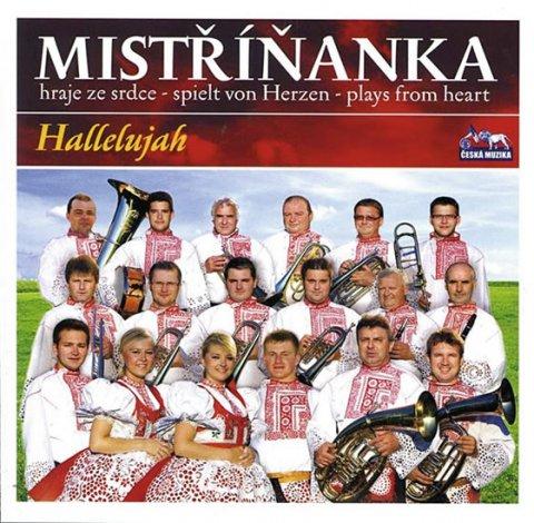 neuveden: Mistříňanka - Halellujah - 1 CD