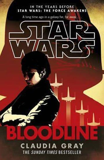 Grayová Claudia: Star Wars - Bloodline